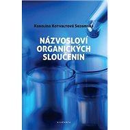 Názvosloví organických sloučenin - Kniha