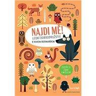Najdi mě! Lesní dobrodužství: s vlkem Bernardem - Kniha