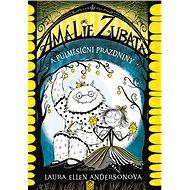 Amálie Zubatá a půlměsíční prázdniny - Kniha