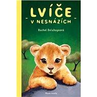 Lvíče v nesnázích - Kniha