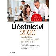 Účetnictví 2020: Učebnice pro střední a vyšší odborné školy - Kniha
