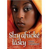 Slzy africké lásky - Kniha