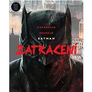 Batman Zatracení - Kniha