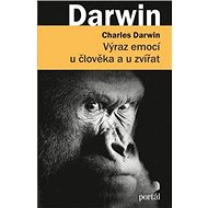 Výraz emocí u člověka a u zvířat - Kniha
