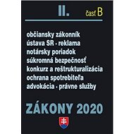 Zákony 2020 II. časť B: občiansky zákonník, ústava SR, reklama, notársky poriadok, súkromná bezpečno - Kniha