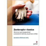 Zooterapie v kostce: Minimum pro terapeutické a edukativní aktivity za pomoci zvířete
