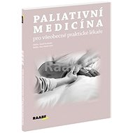 Paliativní medicína pro všeobecné praktické lékaře - Kniha