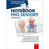 Notebook pro seniory pro Windows 10: Aktualizované vydání - Kniha