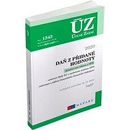 ÚZ 1343 Daň z přidané hodnoty 2020: podle stavu k 16. 12. 2019 - Kniha