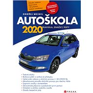 Autoškola 2020: Pravidla, značky, testy, bodový systém - Kniha