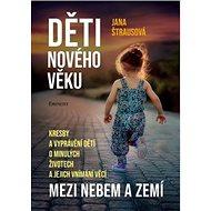 Kniha Děti nového věku: Mezi nebem a zemí