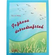 Jožkove dobrodružstvá - Kniha