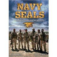 NAVY SEALS: Bojová historie americké elity - Kniha