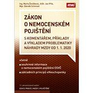 Zákon o nemocenském pojištění s komentářem 2020: příklady a výkladem problematiky náhrady mzdy k 1.  - Kniha