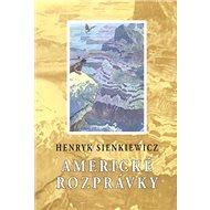 Americké rozprávky - Kniha