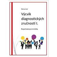Výcvik diagnostických zručností I.: Repertoárová mriežka