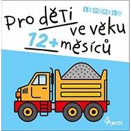 Pro děti ve věku 12+ měsíců - Kniha