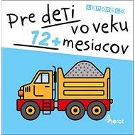 Pre deti vo veku 12+ mesiacov - Kniha