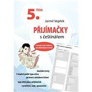 Přijímačky s češtinářem 5. třída - Kniha