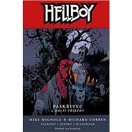 Hellboy Paskřivec a další příběhy - Kniha
