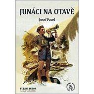 Junáci na Otavě - Kniha