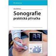 Sonografie Praktická příručka - Kniha