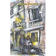 Deti ulice - Kniha