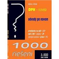 1000 riešení DPH - novela, odvody po novom: preddavky na daň, ZDP, daň z MV, odpisy, ZP, verejná spr - Kniha