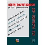 Účetní souvztažnosti pro PÚ po poslední novele: ZDP, účetnictví, ČÚS - Kniha