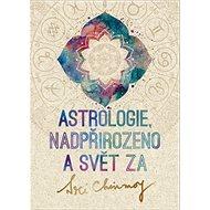 Astrologie, nadpřirozeno a svět Za - Kniha