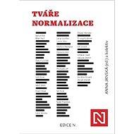 Tváře normalizace - Kniha