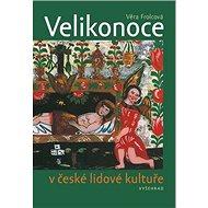 Velikonoce v české lidové kultuře - Kniha