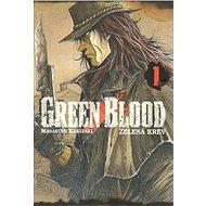 Green Blood 1: Zelená krev - Kniha