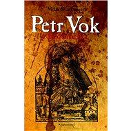 Petr Vok z Rožmberka - Kniha