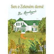 Sen o Zeleném domě - Kniha