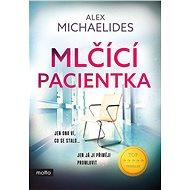 Mlčící pacientka - Kniha