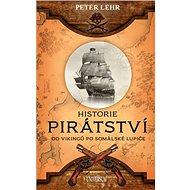 Historie pirátství: Od Vikingů po somálské lupiče - Kniha