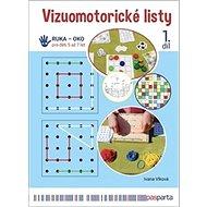 Vizuomotorické listy 1. díl: Ruka - Oko