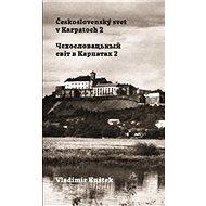 Československý svet v Karpatoch 2 - Kniha