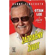 Zázračný život: Stan Lee a jeho úžasný příběh - Kniha
