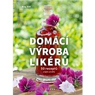 Domácí výroba likérů - Kniha