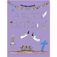 O smrti smrťoucí - Kniha