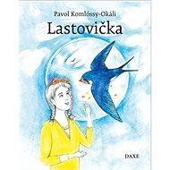 Lastovička - Kniha