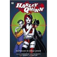 Harley Quinn 5 Naposled se směje Joker - Kniha