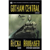 Gotham Central 4 Corrigan - Kniha