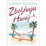 Zbožňuju Havaj - Kniha