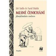 Mlsné čenichání jihovýchodním směrem - Kniha