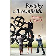 Povídky z Brownfieldu - Kniha