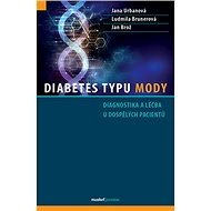 Diabetes typu MODY: Diagnostika a léčba u dospělých pacientů