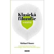 Klasická filozofie v kostce - Kniha